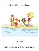 Scarah - Diversión en la playa.