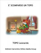 TOPO Leonardo - E' SCOMPARSO UN TOPO