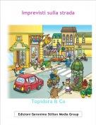 Topidora & Co - Imprevisti sulla strada