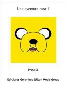 Iveona - Una aventura rara 1