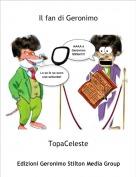 TopaCeleste - Il fan di Geronimo