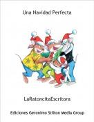 LaRatoncitaEscritora - Una Navidad Perfecta