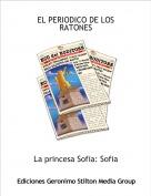 La princesa Sofia: Sofia - EL PERIODICO DE LOS RATONES