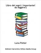 Luna Potter - Libro dei sogni ( importante! da leggere!)