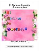 Ratoncita Marta C. - El Diario de Quesetta(Presentación)