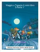 GiuliaStilton - Viaggio a Topazia il mini-libro 5-Parte 1°