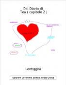 Lentiggini - Dal Diario di  Tea ( capitolo 2 )