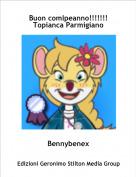 Bennybenex - Buon comlpeanno!!!!!!! Topianca Parmigiano