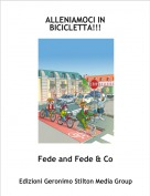 Fede and Fede & Co - ALLENIAMOCI IN BICICLETTA!!!