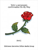 Ami(: - Volvi y personajes confirmados/On My Way