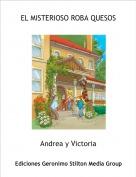 Andrea y Victoria - EL MISTERIOSO ROBA QUESOS