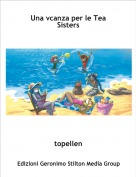 topellen - Una vcanza per le Tea Sisters