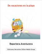 Reportera Aventurera - De vacaciones en la playa
