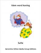 Sufie - klem word koning