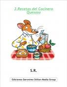 S.R. - 3.Recetas del Cocinero Quesoso