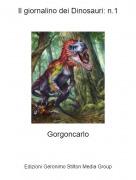 Gorgoncarlo - Il giornalino dei Dinosauri: n.1