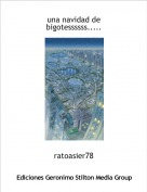 ratoasier78 - una navidad de bigotessssss.....