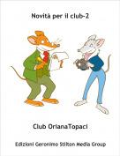 Club OrianaTopaci - Novità per il club-2