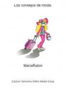 MariaRaton - Los consejos de moda.