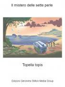Topella topis - Il mistero delle sette perle