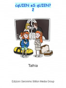 Talhia - ¿qUIEN eS qUIEN?2