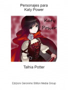 Talhia Potter - Personajes paraKaty Power