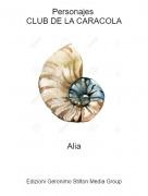 Alia - Personajes CLUB DE LA CARACOLA