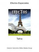 Talhia - Efectos Especiales