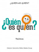 Talhia - ¿qUIEN eS qUIEN?