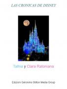 Talhia y Clara Ratoniana - LAS CRONICAS DE DISNEY