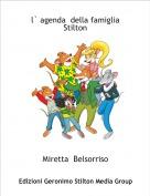 Miretta  Belsorriso - l` agenda  della famigliaStilton