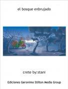 crete by:stani - el bosque enbrujado