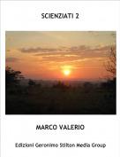 MARCO VALERIO - SCIENZIATI 2