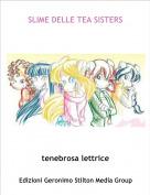tenebrosa lettrice - SLIME DELLE TEA SISTERS