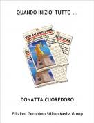 DONATTA CUOREDORO - QUANDO INIZIO' TUTTO ...