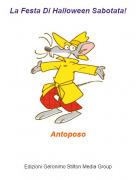 Antoposo - La Festa Di Halloween Sabotata!