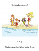 roany - Il viaggio a mare!