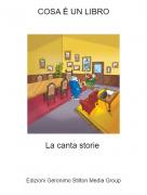 La canta storie - COSA É UN LIBRO