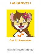 .Cuor Di Mascarpone. - !! MI PRESENTO !!