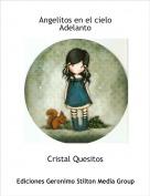 Cristal Quesitos - Angelitos en el cieloAdelanto