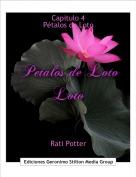 Rati Potter - Capitulo 4Pétalos de Loto