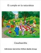 Claudiaardila - El cumple en la naturaleza