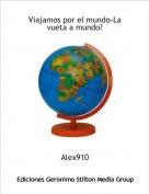 Alex910 - Viajamos por el mundo-La vueta a mundo?