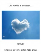 RatiCar - Una vuelta a empezar...