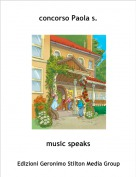 music speaks - concorso Paola s.
