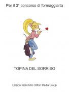 TOPINA DEL SORRISO - Per il 3° concorso di formaggiarta