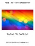 TOPINA DEL SORRISO - Quz: I colori dell' arcobaleno