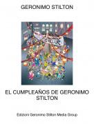 EL CUMPLEAÑOS DE GERONIMO STILTON - GERONIMO STILTON