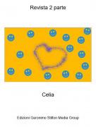 Celia - Revista 2 parte