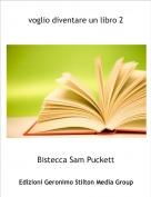 Bistecca Sam Puckett - voglio diventare un libro 2